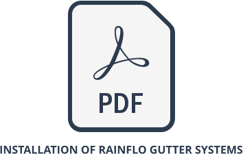Installation of Rainflo Gutter Systems